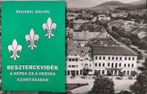 SZILÁGYI ZOLTÁN – Besztercevidék – a népek és a hegyek szorításában